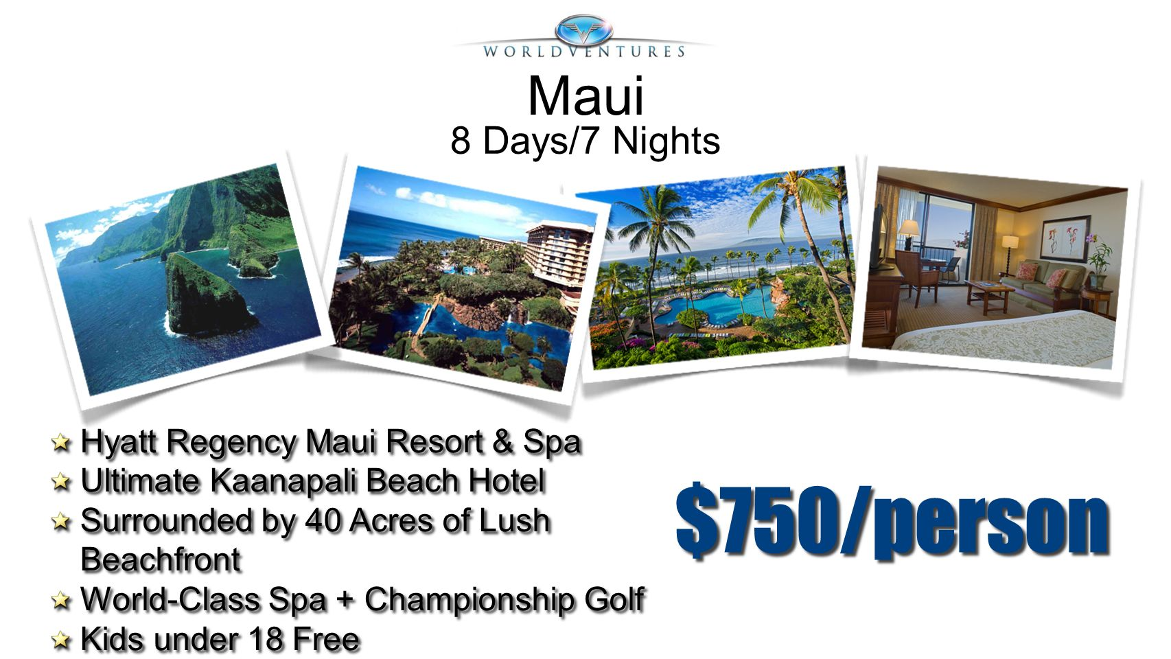 $750/person Maui 8 Days/7 Nights Hyatt Regency Maui Resort & Spa