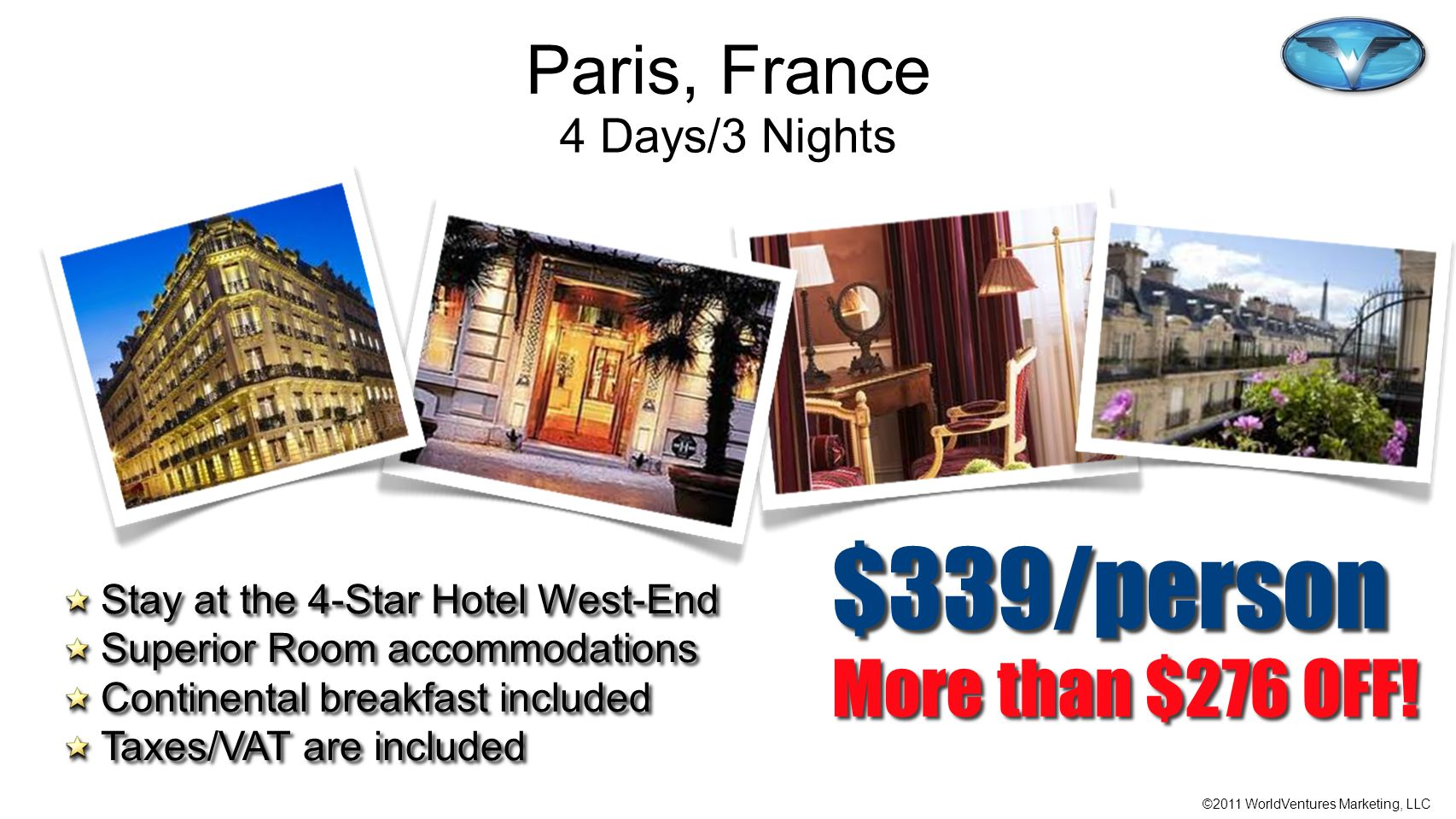 $339/person More than $276 OFF! Paris, France 4 Days/3 Nights
