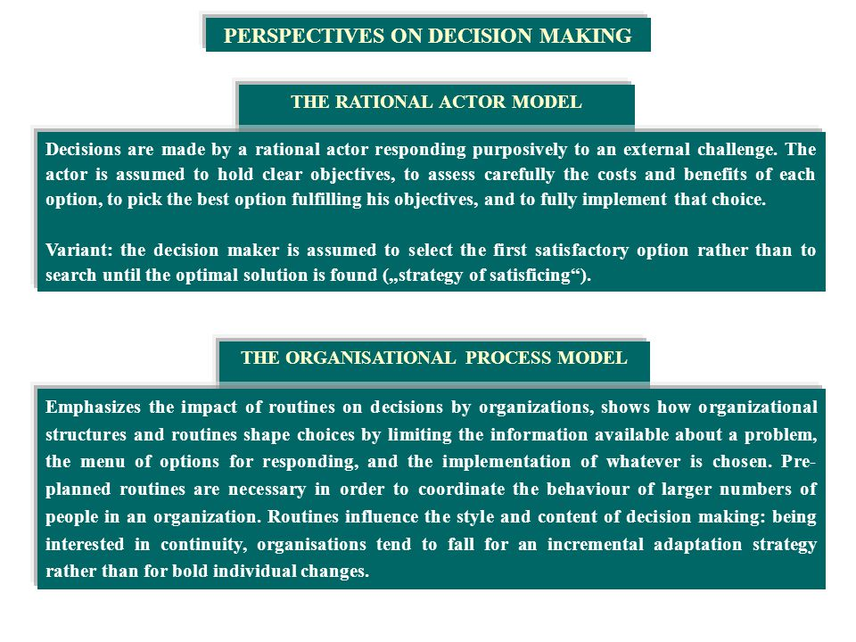 the rational model of decision making assumes