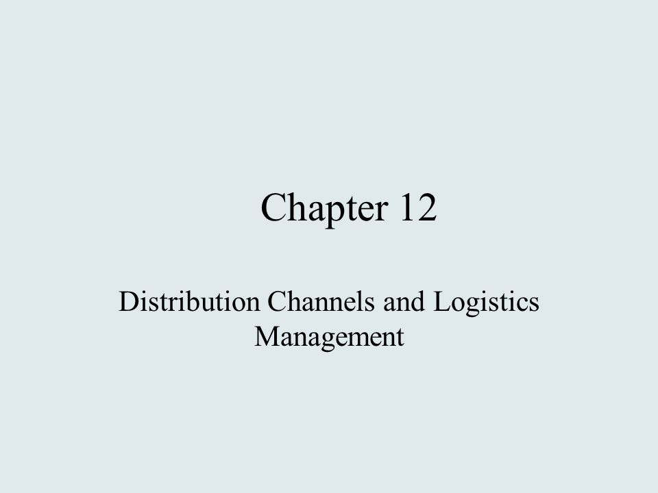 distribution channels and logistics management This blog attempts to understand mcdonald's distribution channel and supply chain logistics through the use iacobbuci's and porter's models 2 distribution channel.
