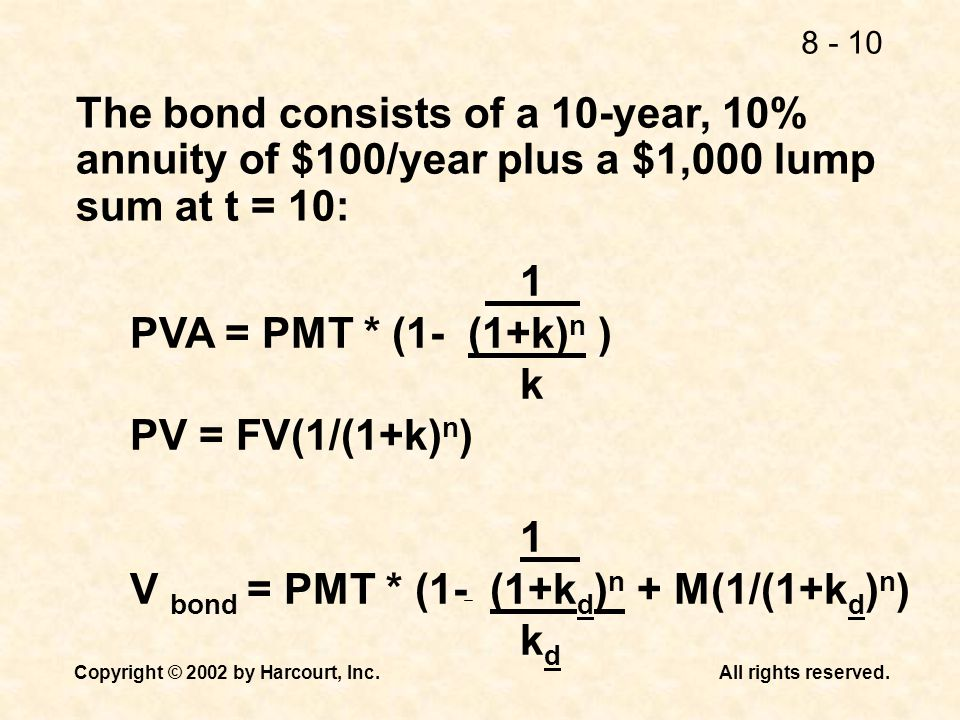 The bond consists of a 10-year, 10% annuity of $100/year plus a $1,000 lump sum at t = 10: