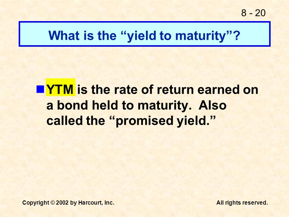 What is the yield to maturity