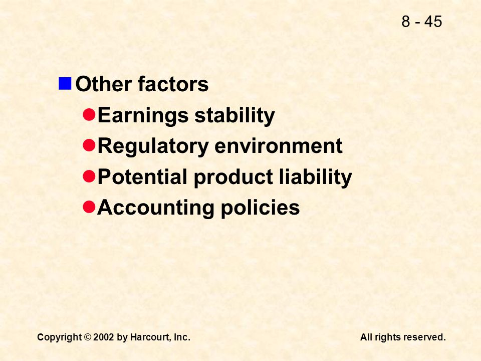 Other factors Earnings stability. Regulatory environment.