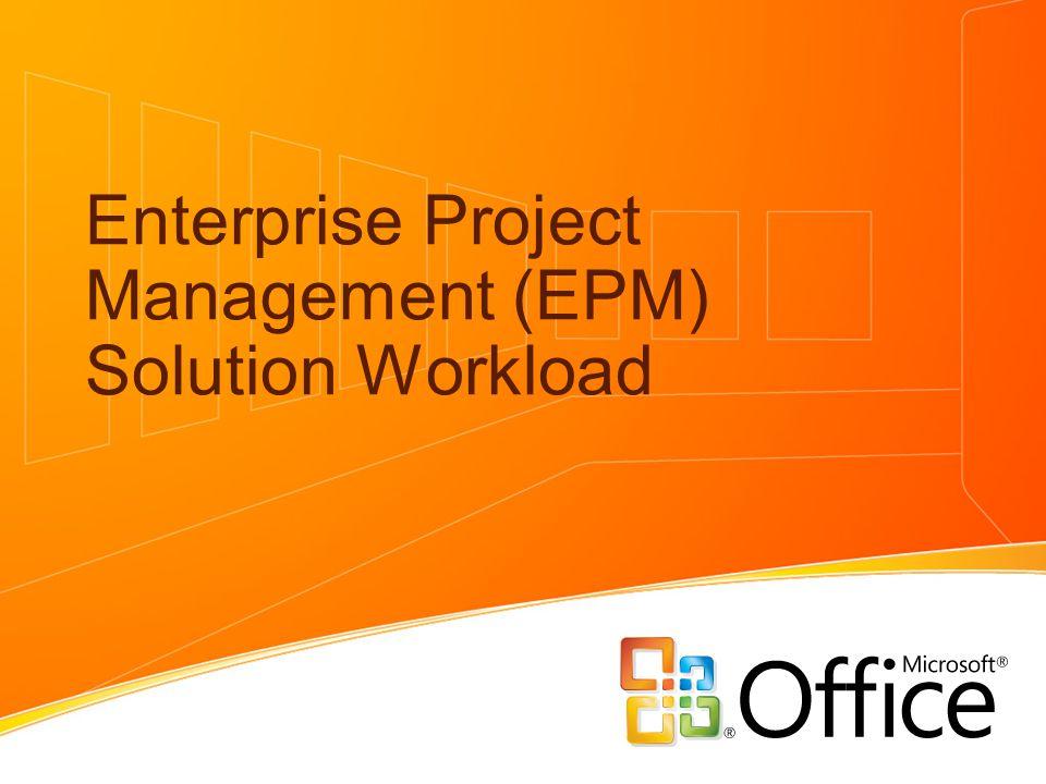 enterprise project management epm solution workload ppt download rh slideplayer com EPM Server EPM in Collaboration