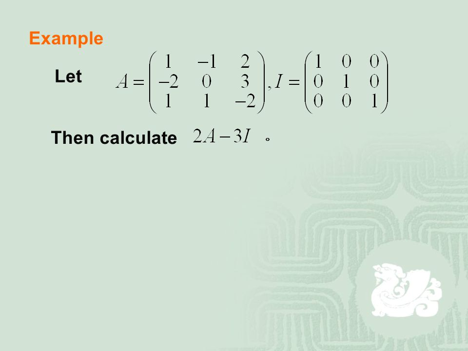 Example Let Then calculate 。