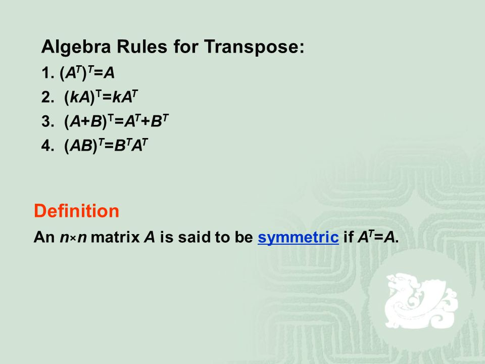 Algebra Rules for Transpose: