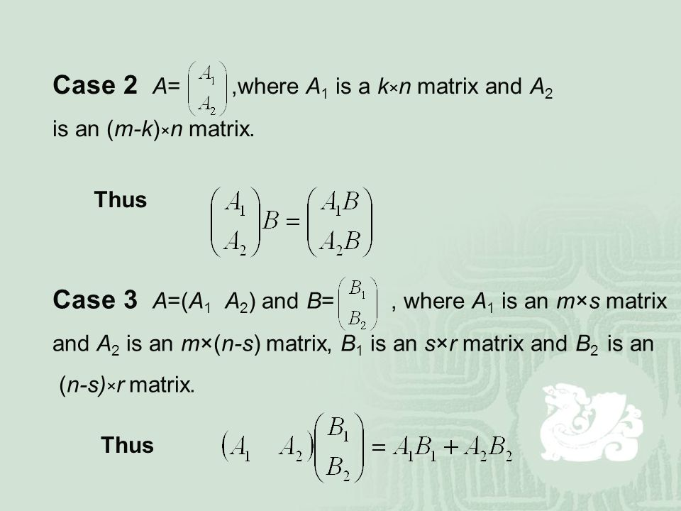 Case 2 A= ,where A1 is a k×n matrix and A2