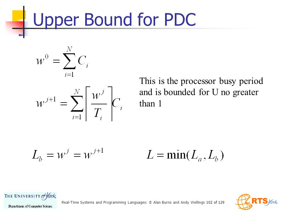Upper Bound for PDC This is the processor busy period