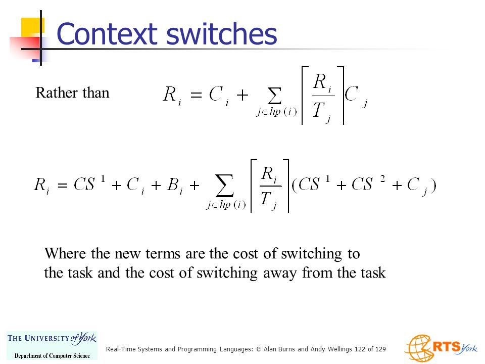 Context switches Rather than