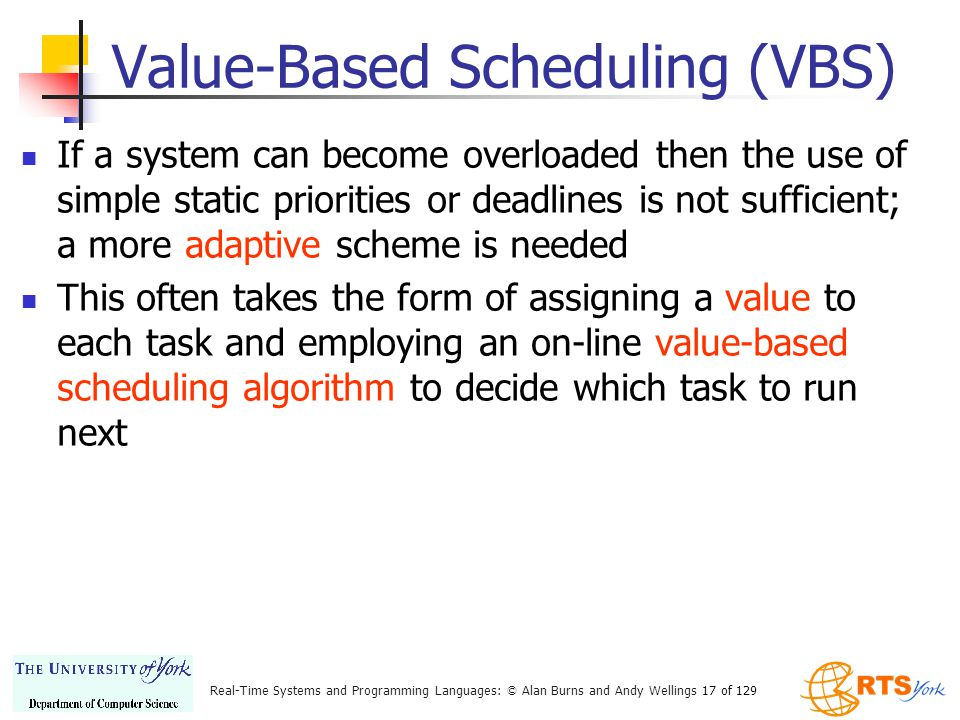 Value-Based Scheduling (VBS)