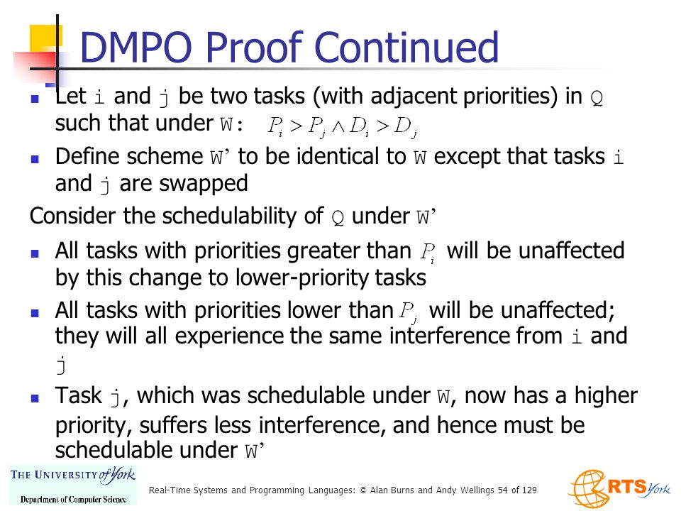 DMPO Proof Continued Let i and j be two tasks (with adjacent priorities) in Q such that under W: