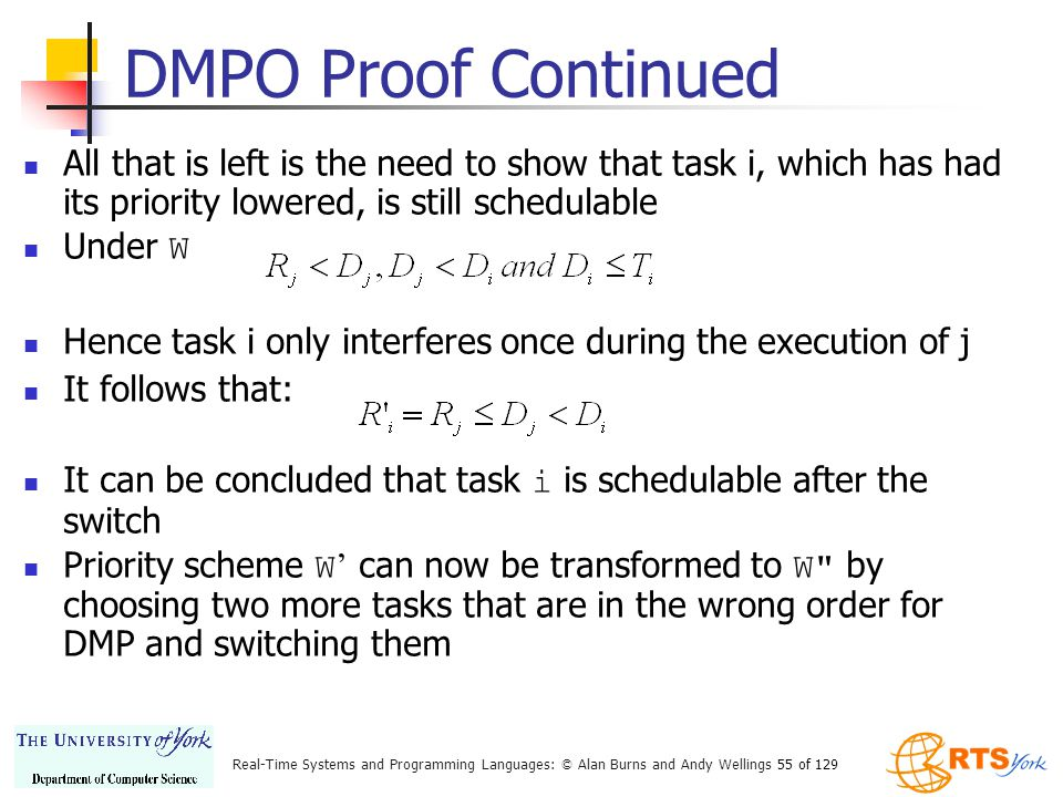 DMPO Proof Continued All that is left is the need to show that task i, which has had its priority lowered, is still schedulable.