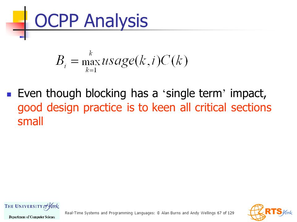 OCPP Analysis Even though blocking has a 'single term' impact, good design practice is to keen all critical sections small.