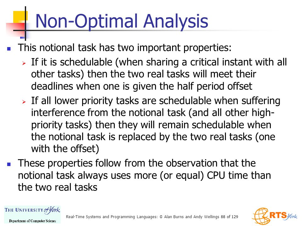 Non-Optimal Analysis This notional task has two important properties: