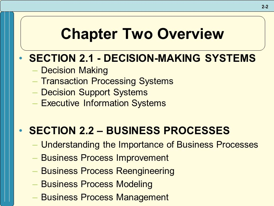 Chapter Two Overview SECTION DECISION-MAKING SYSTEMS