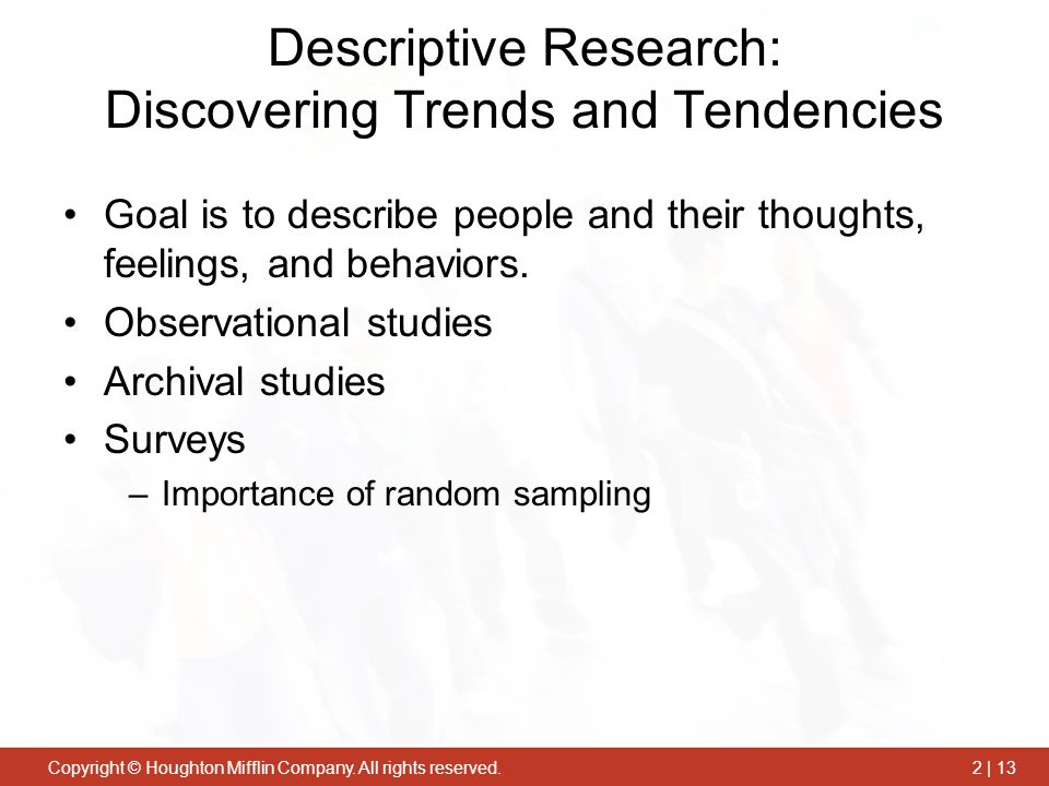Descriptive Research: Discovering Trends and Tendencies