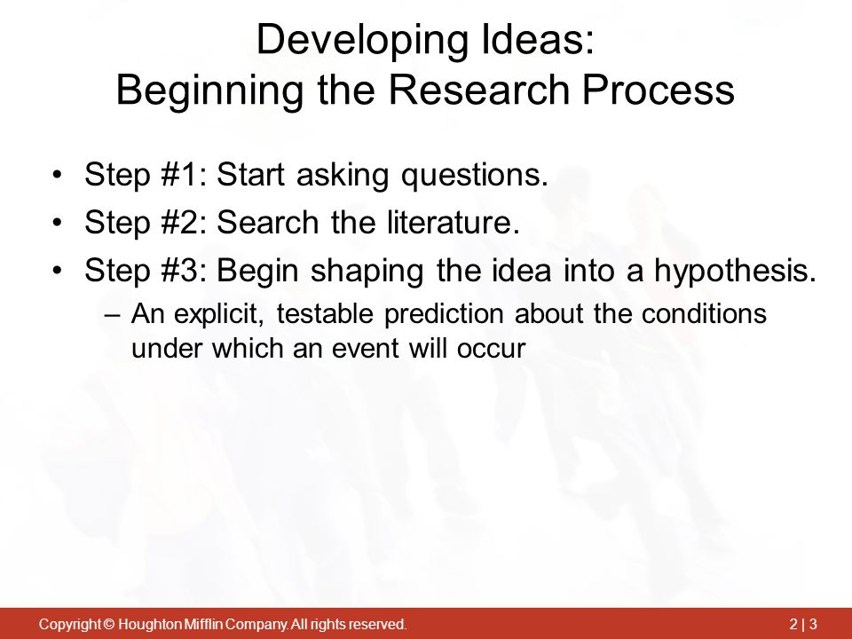 Developing Ideas: Beginning the Research Process