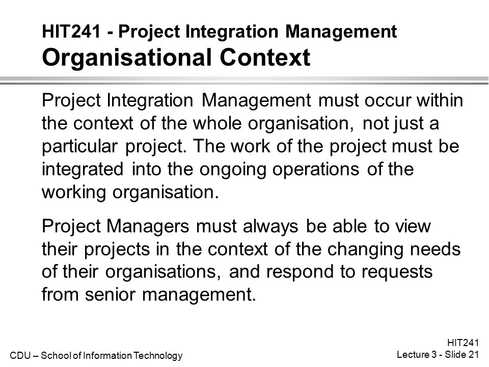 HIT241 - Project Integration Management Organisational Context