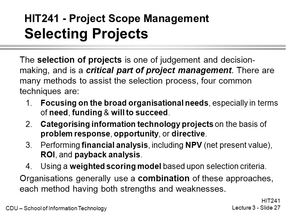 HIT241 - Project Scope Management Selecting Projects