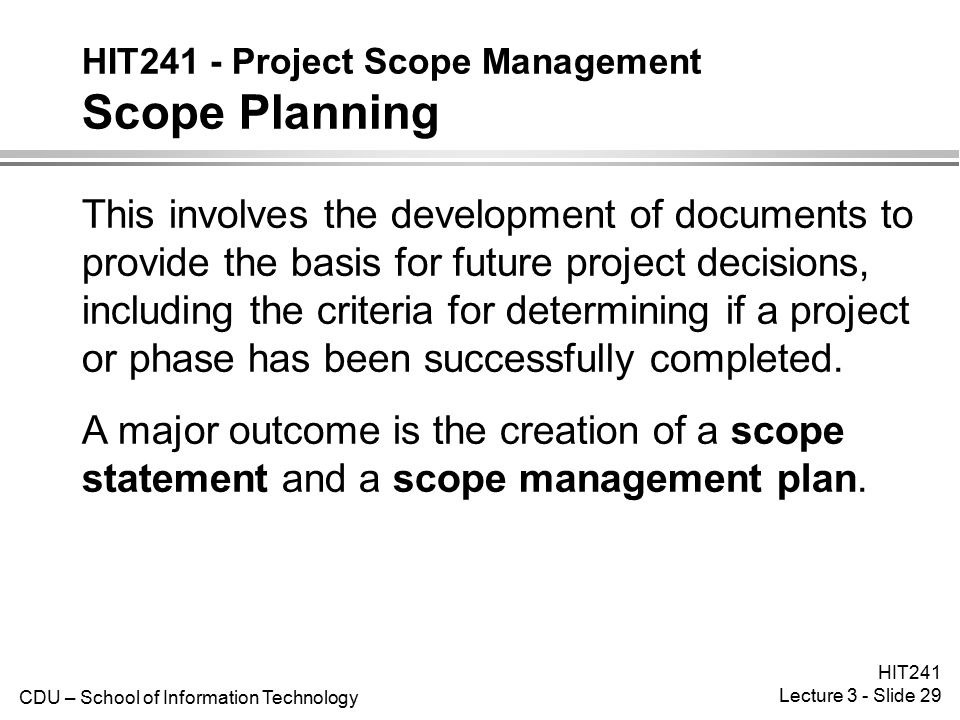 HIT241 - Project Scope Management Scope Planning