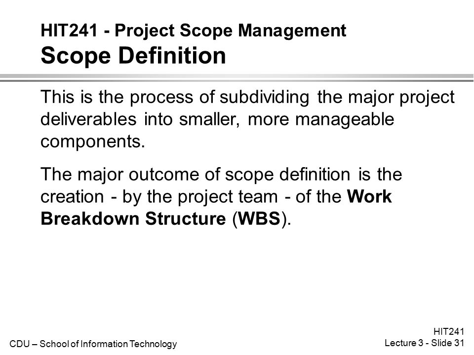 HIT241 - Project Scope Management Scope Definition