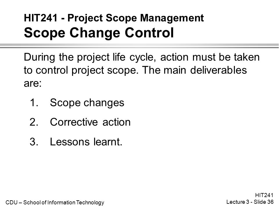 HIT241 - Project Scope Management Scope Change Control