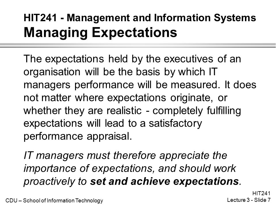 HIT241 - Management and Information Systems Managing Expectations
