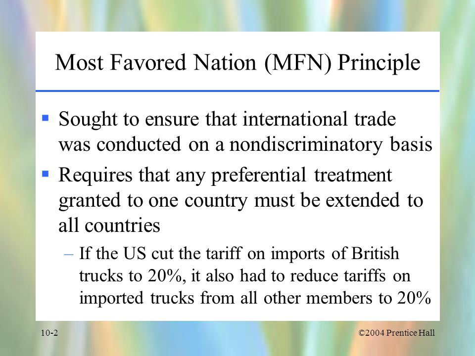 Most Favored Nation (MFN) Principle