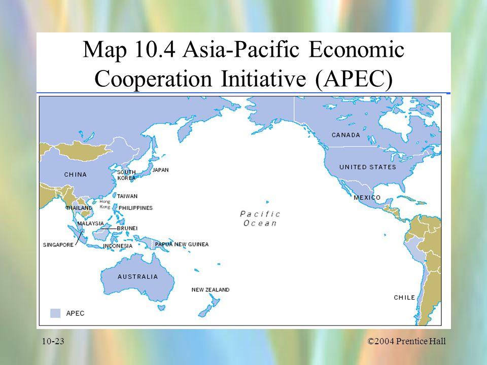 Map 10.4 Asia-Pacific Economic Cooperation Initiative (APEC)