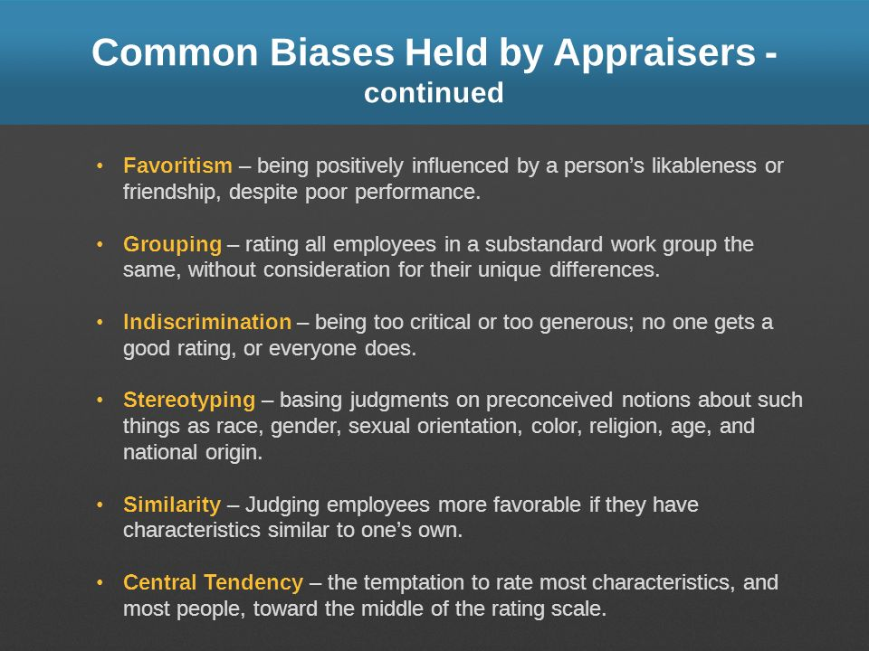 Common Biases Held by Appraisers - continued