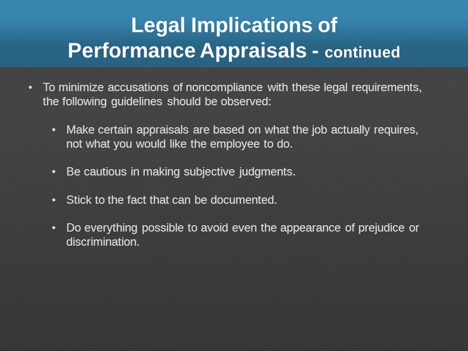 Legal Implications of Performance Appraisals - continued