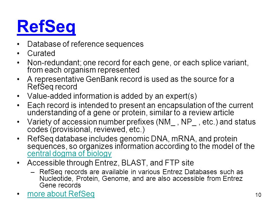 RefSeq Database of reference sequences Curated