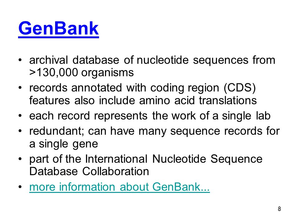 GenBank archival database of nucleotide sequences from >130,000 organisms.