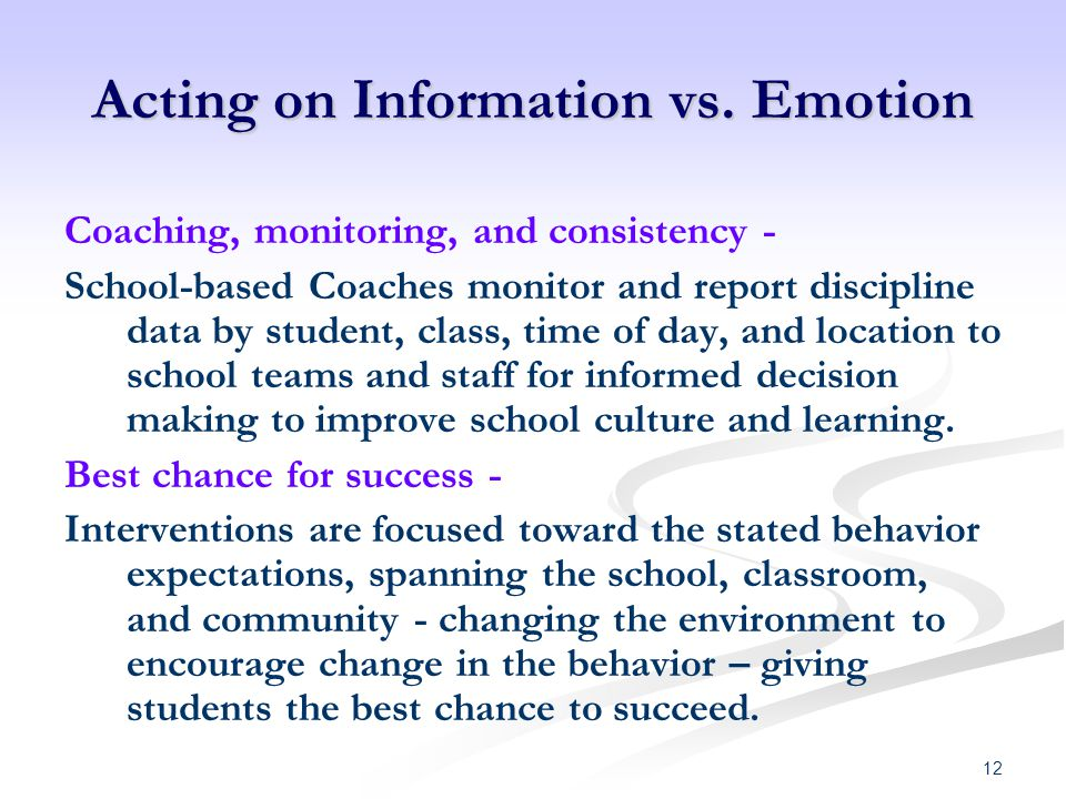 Acting on Information vs. Emotion