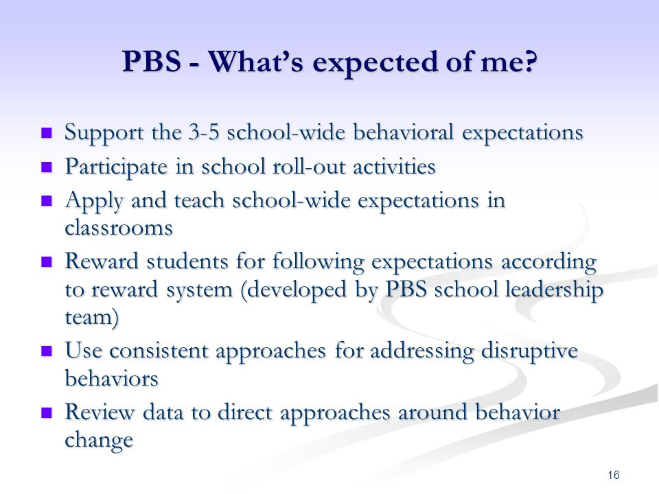 PBS - What's expected of me