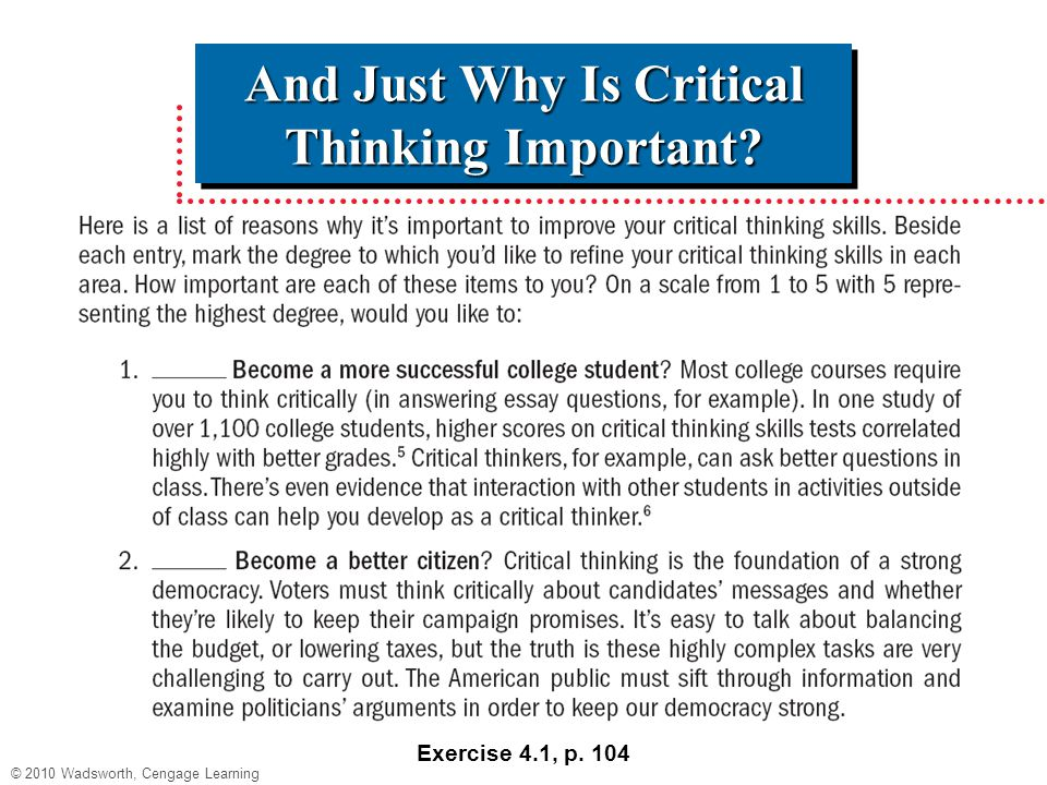why is critical thinking important in college