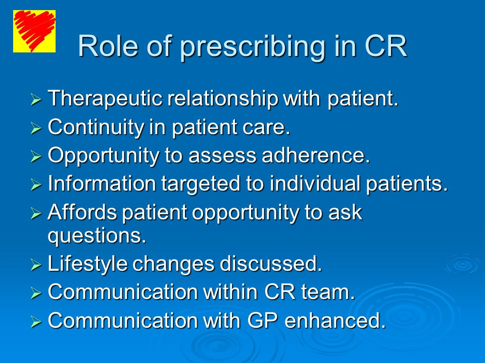 Role of prescribing in CR