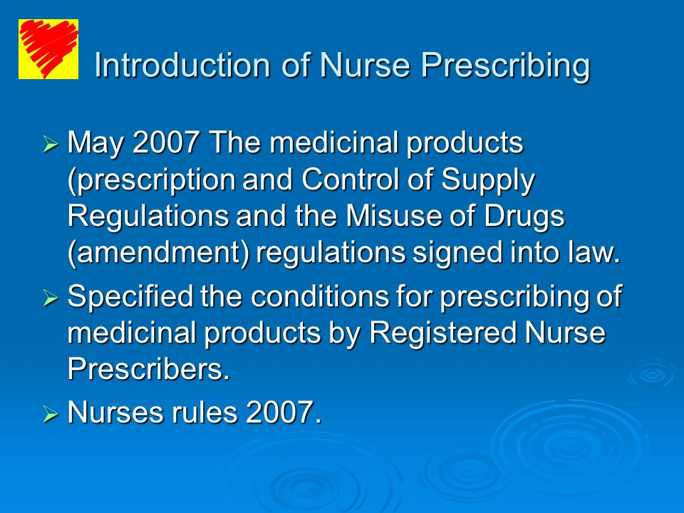 Introduction of Nurse Prescribing