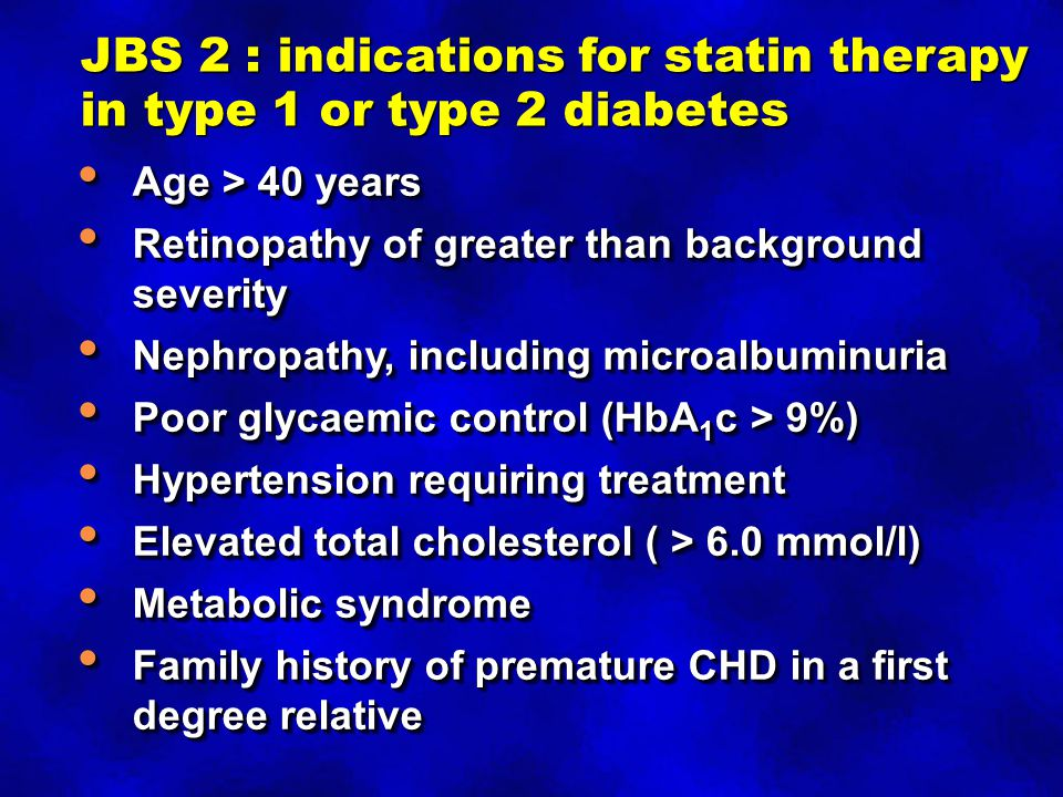 JBS 2 : indications for statin therapy in type 1 or type 2 diabetes