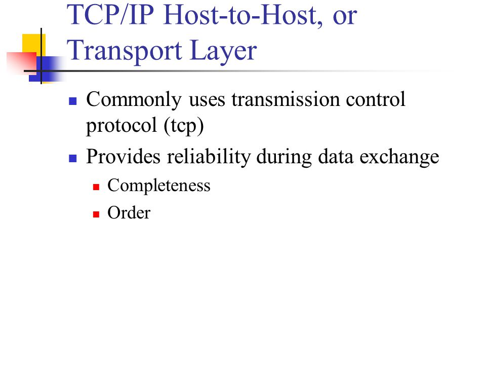 TCP/IP Host-to-Host, or Transport Layer