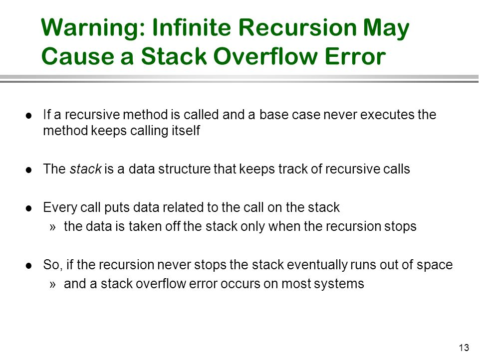 Warning: Infinite Recursion May Cause a Stack Overflow Error
