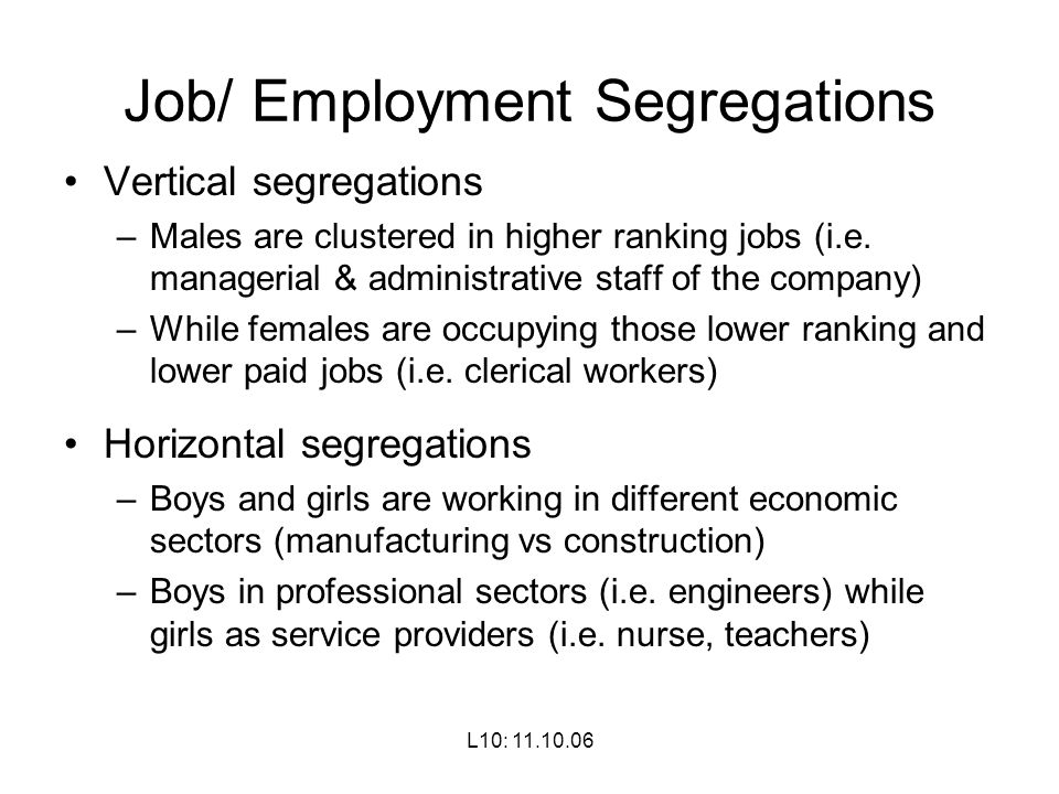 Job/ Employment Segregations
