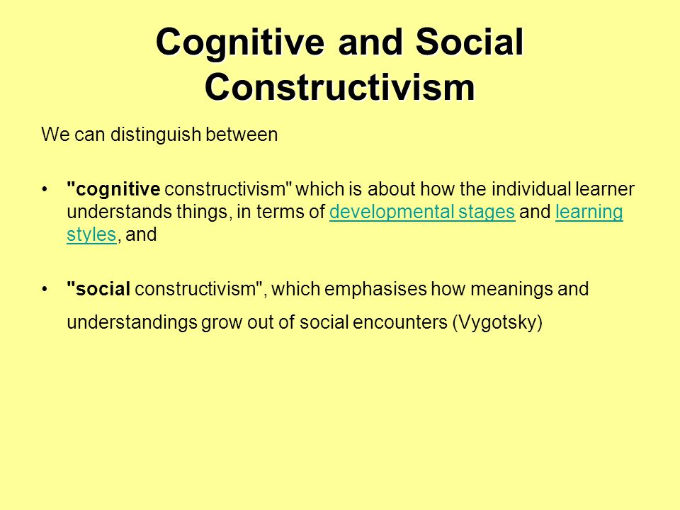 Cognitive and Social Constructivism