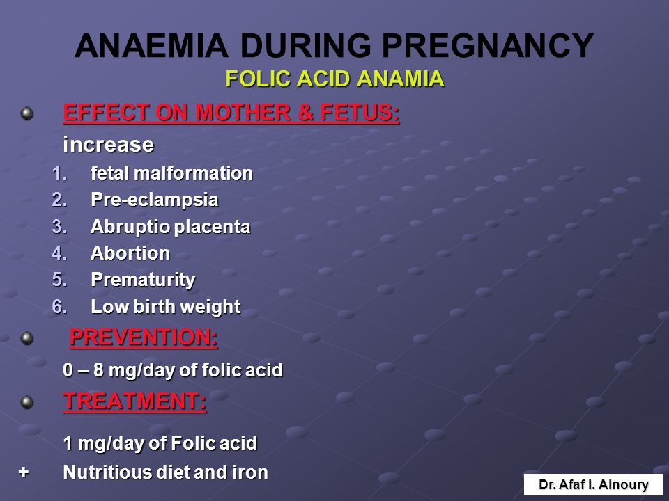 ANAEMIA DURING PREGNANCY