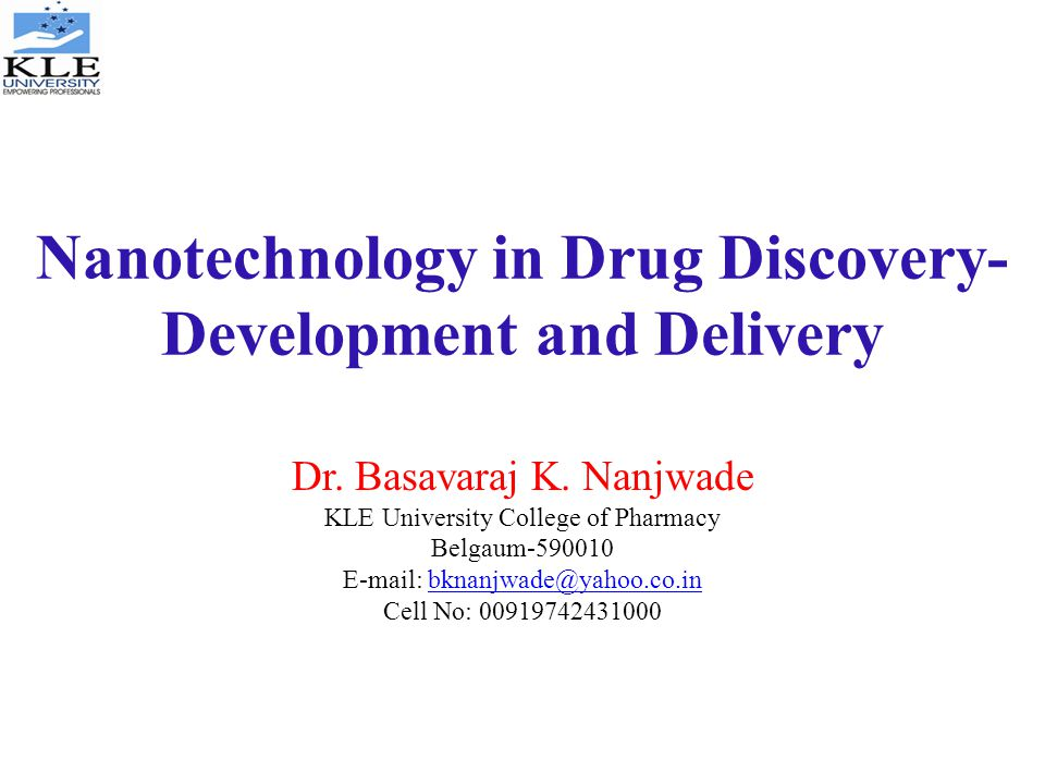 Nanotechnology In Drug Discovery Development And Delivery