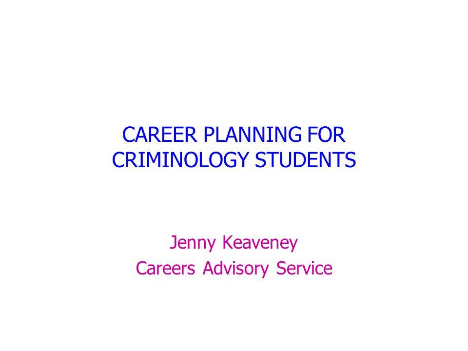 career planning for criminology students ppt download