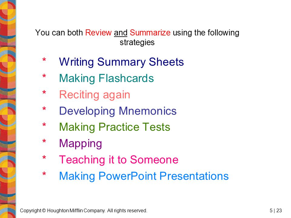 You can both Review and Summarize using the following strategies