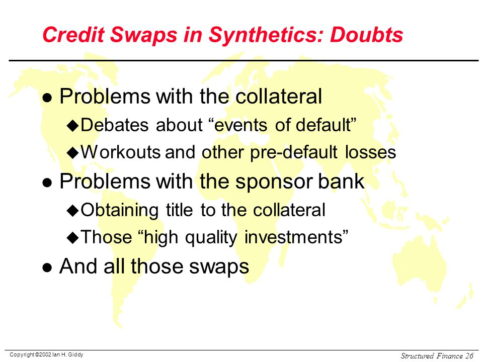 Credit Swaps in Synthetics: Doubts