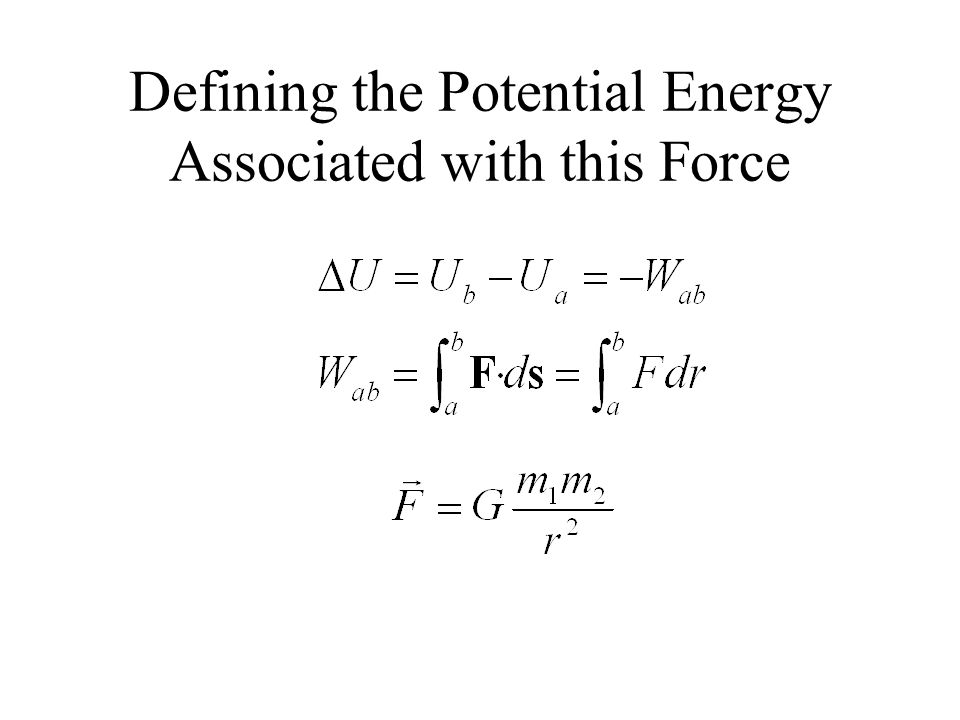 Defining the Potential Energy Associated with this Force