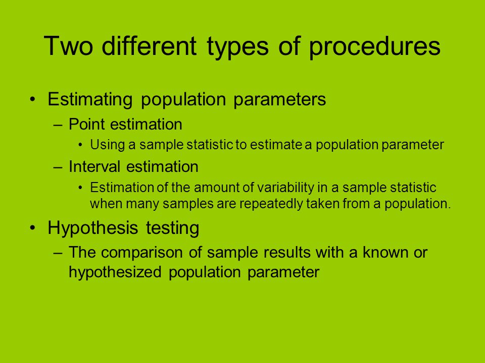 Two different types of procedures